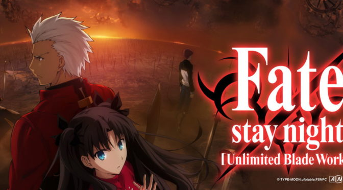Domingo 31 de Julio:  Fate/stay Night: Unlimited Blade Works
